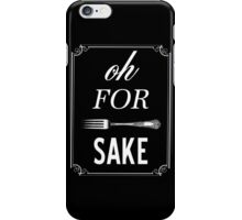 Oh For Fork Sake Typography iPhone Case/Skin