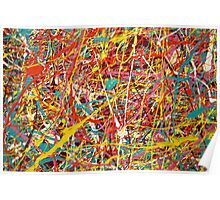 Modern Abstract Jackson Pollock Painting Original Art Titled: Constant Change Poster