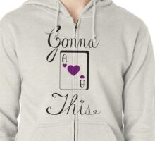 Gonna Ace This (hearts) Zipped Hoodie