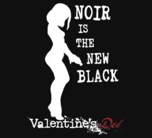 Noir is the New Black by Sturstein