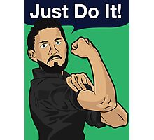 We Can Just Do It! Photographic Print