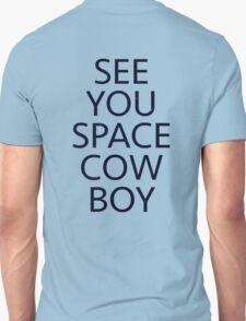 cowboy bebop see you space cowboy anime manga shirt T-Shirt