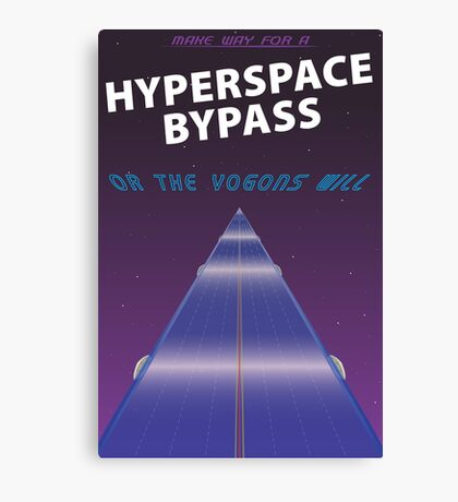 Hypserspace Bypass TRAVEL POSTER Canvas Print