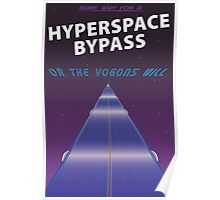 Hypserspace Bypass TRAVEL POSTER Poster