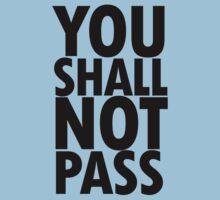You Shall Not Pass- Gandalf Kids Tee