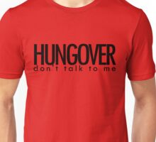 HUNGOVER Unisex T-Shirt