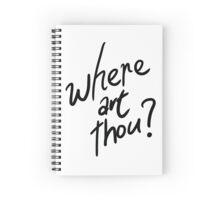 Question Series: Where Art Thou? Spiral Notebook