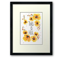 This is Hell Framed Print