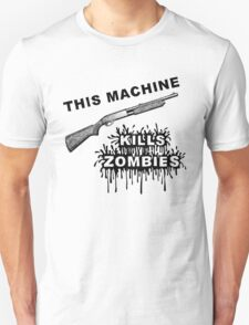 This Machine Kills Zombies T-Shirt