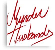 Murder Husbands [Text] Canvas Print
