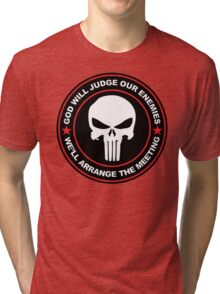 god will judge our enemies we'll arrange the meeting - red Tri-blend T-Shirt