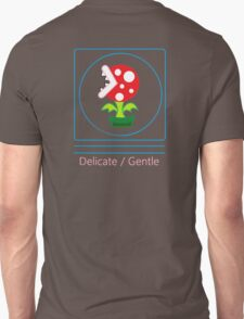 mario: piranha plant is delicate and gentle T-Shirt