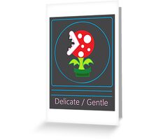 mario: piranha plant is delicate and gentle Greeting Card