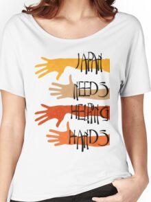 Japan needs helping hands Women's Relaxed Fit T-Shirt