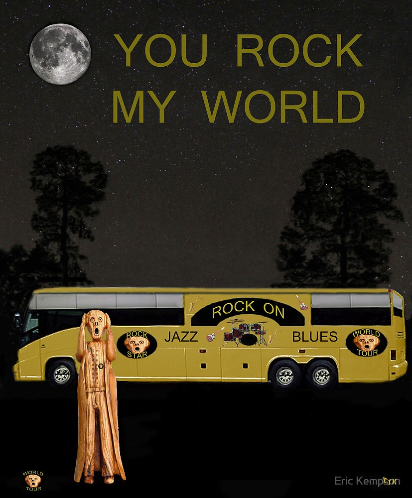 Scream Rock On Tour You Rock My World by Eric Kempson