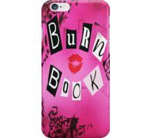 Burn Book Girls Iphone Case iPhone Case/Skin