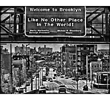 Welcome to Brooklyn Photographic Print
