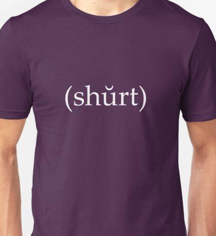 Shirt Unisex T-Shirt