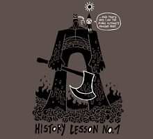 History Lesson No.1 Unisex T-Shirt