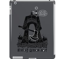 History Lesson No.1 iPad Case/Skin