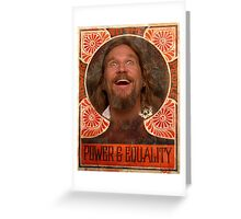 Big Lebowski power to the people Greeting Card