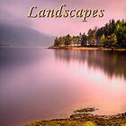 Trossachs Landscapes by Karl Williams
