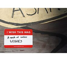 I wish this was: a sack of useless wishes Photographic Print