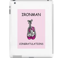 Ironman congratulations for a lady. iPad Case/Skin
