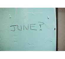 June? Photographic Print