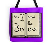 Yes, I read the books Tote Bag