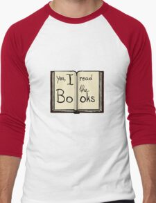 Yes, I read the books Men's Baseball ¾ T-Shirt