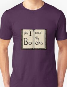 Yes, I read the books T-Shirt