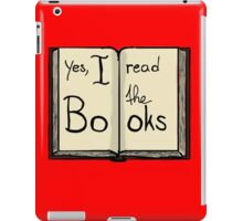 Yes, I read the books iPad Case/Skin