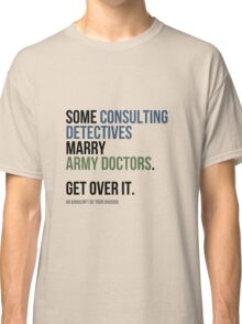 Some Consulting Detectives... Classic T-Shirt