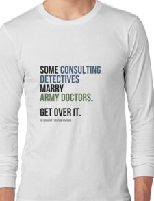 Some Consulting Detectives... Long Sleeve T-Shirt
