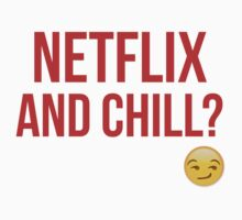 Netflix and Chill Baby Tee