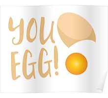You egg (with golden egg) funny Kiwi Saying Poster