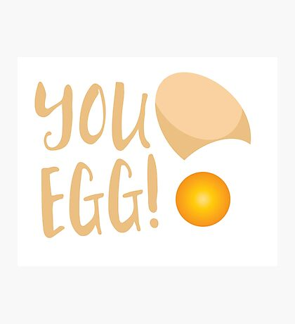 You egg (with golden egg) funny Kiwi Saying Photographic Print