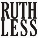 Ruthless! by Ross Wilson