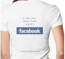 Escaping Facebook Womens Fitted T-Shirt