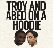 Troy And Abed On A Hoodie by politedemon