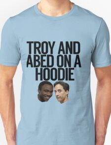 Troy And Abed On A Hoodie T-Shirt