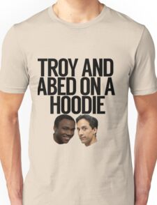 Troy And Abed On A Hoodie Unisex T-Shirt