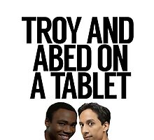 Troy And Abed On A Tablet by politedemon