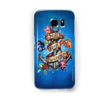 Just Keep Swimming Samsung Galaxy Case/Skin