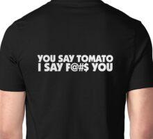 407 You Say Tomato Unisex T-Shirt