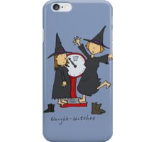 Weight Witches iPhone Case/Skin