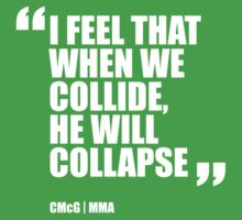 Conor McGregor - Quotes [Collide] by TypeTees