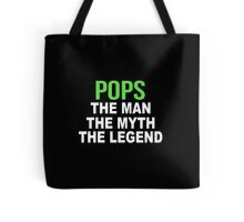 Pops The Man The Myth The Legend  - Tshirts & Accessories Tote Bag