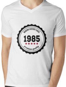 Making history since 1985 badge Mens V-Neck T-Shirt